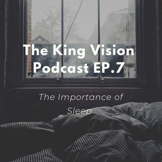 KVP-7 The Importance of Sleep