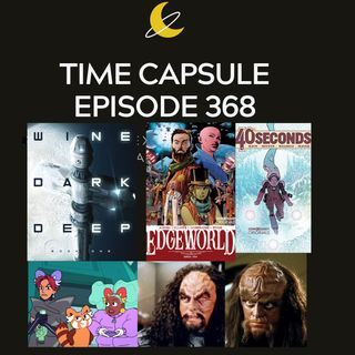 Time Capsule Episode 368