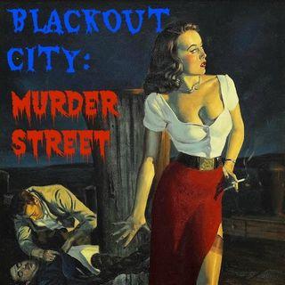 BLACKOUT CITY-MURDER STREET E 1
