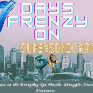 7 DAYS FRENZY - EPISODE 2