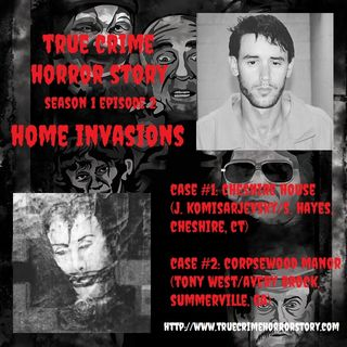 S1E2: Home Invasions