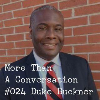 #024 Duke Buckner, Candidate for U.S. Senate
