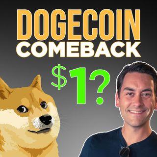 127. Dogecoin Comeback? | Clayton Morris