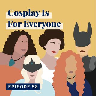 Cosplay is For Everyone