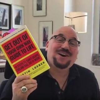E5 Justin Loeber Get Out Your Own Way Guide To Life (10 steps to shift gears, dream big, do it now)