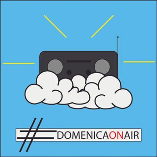 #DomenicaOnAir 1