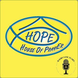 """House of Prayer """"Hope"""" - 28/07/2021"""
