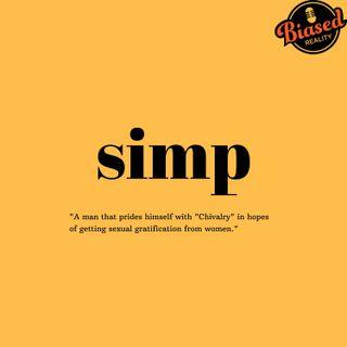 S3 - E1 - Let's Talk About Simps, Baby