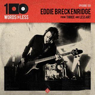 Eddie Breckenridge from Thrice
