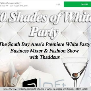 Join 50 Shades of White Party on 18 Aug at Cupertino, CA 95014