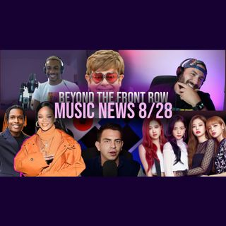 018: Rihanna & ASAP, Elton John, & New Music Fri (BLACKPINK x Selena, Calvin x Weeknd)