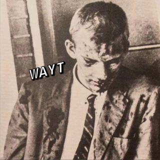 WAYT EP. 52