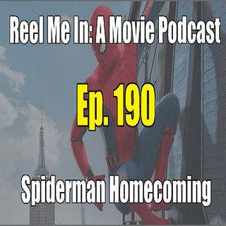 Ep. 190: Spider-Man: Homecoming
