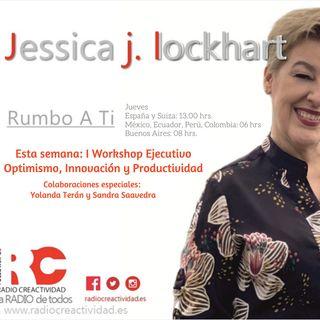 RUMBO A TI - I workshop ejecutivo Optimismo, Innovación y Productividad
