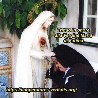 Triduo in Onore alla Beata Vergine di Fatima