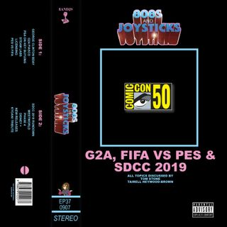 Episode 37: G2A, FIFA vs PES and SDCC 2019