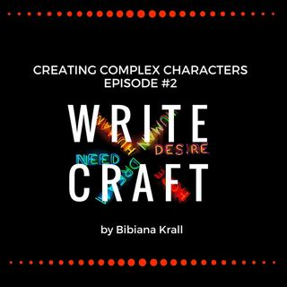 Episode #2- Creating Complex Characters