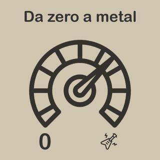 19. Da zero a metal ep.1