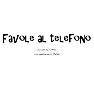 FAVOLE AL TELEFONO - Storia Universale