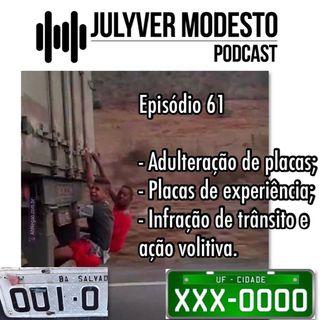 Episódio 61 - Trânsito, por Julyver Modesto