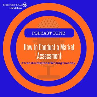 How to Conduct a Market Assessment | Lakeisha McKnight