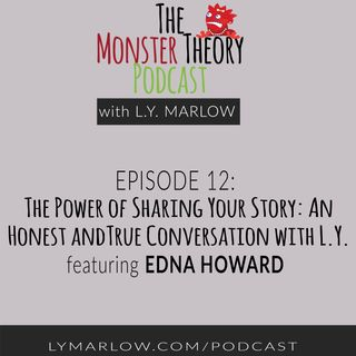 012 - The Power of Sharing Your Story: An Honest and True Conversation with L.Y.
