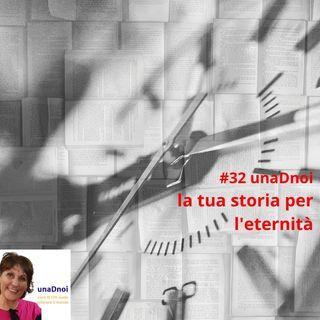 #32_La tua storia per l'eternità. Ospite Sandra Frenguelli
