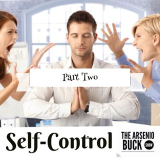Self-Control: Part II