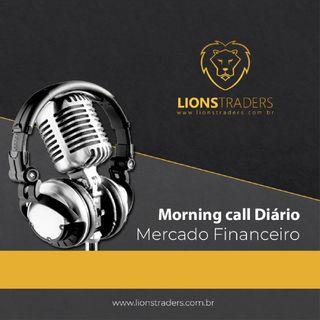 Morning call Diário - Mercado Financeiro