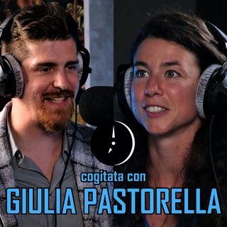 Cogitata con GIULIA PASTORELLA
