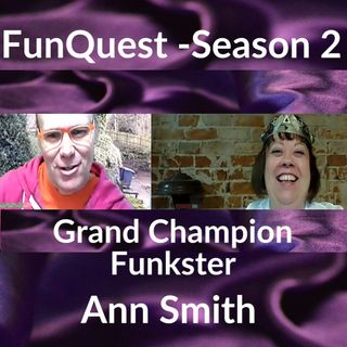FunkQuest - Season 2 - Ann Smith- Crowning victory episode