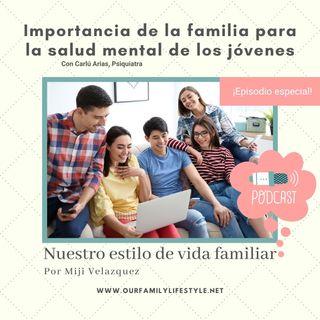 Importancia de la familia para la salud mental de los adolescentes
