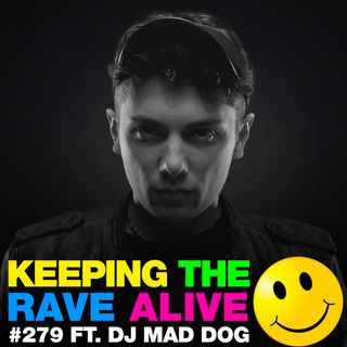 Episode 279: feat. DJ Mad Dog!