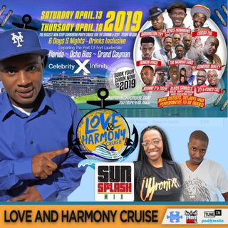 Love and Harmony Cruise 2019 Update
