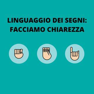 [Aggiornamento] Linguaggio dei segni: facciamo chiarezza - Dott.ssa Silvia Licata