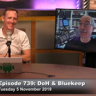 Security Now 739: DOH and Bluekeep