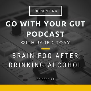 Brain Fog After Drinking Alcohol