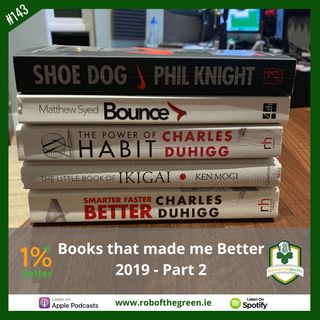 Books that made me Better 2019 - Part 2! EP143