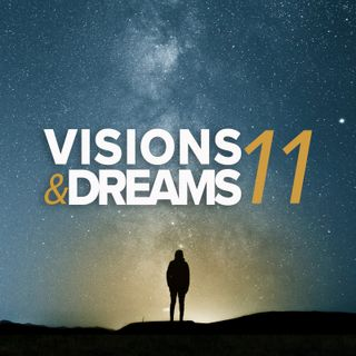 Visions & Dreams #11 : Follow the Spirit of God not the Spirit of the Age