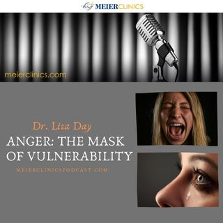 Anger: The Mask of Vulnerability