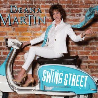 Deana Martin Swing Street
