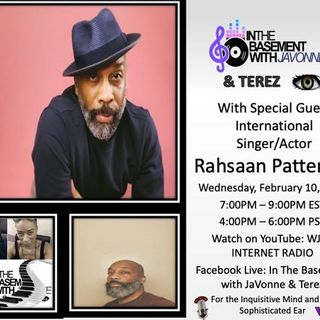 Rahsaan Patterson in the Basement with JaVonne and Terez