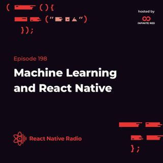 RNR 198 - Machine Learning and React Native