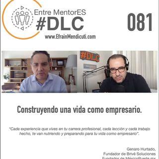 EntreMentorES #DLC 081con Genaro Hurtado