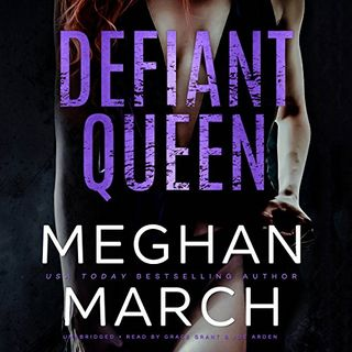 Defiant Queen by Meghan March ch1