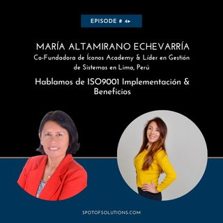 María Altamirano Echevarría - Co-Fundadora de Íconos Academy & Líder en Consultoría E4