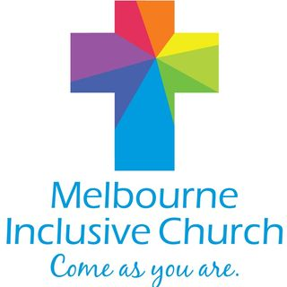 Melbourne Inclusive Church sending love and blessings