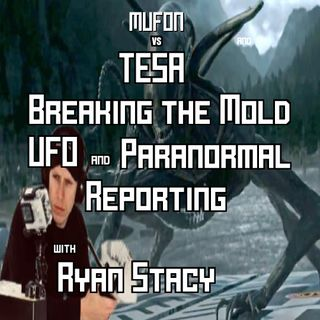 Ryan Stacy  UFO reporting done right TESA