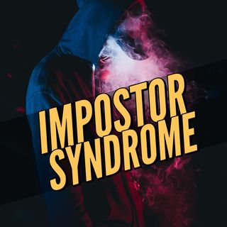Veronica Hislop on Impostor Syndrome