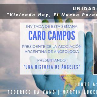 UNIDAD:  Entrevista Carolina Campos - Una Historia de Angeles
